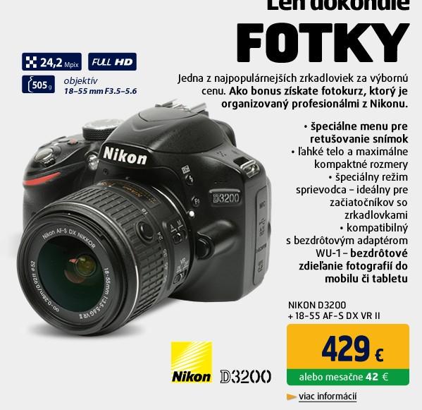 D3200 + 18-55 AF-S DX VR II