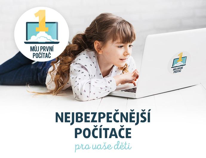 MŮJ PRVNÍ POČÍTAČ. Nejbezpečnější počítač pro vaše děti