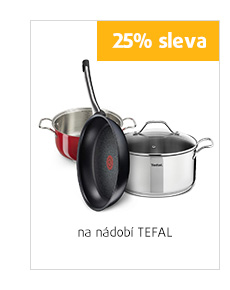 25% sleva na nádobí Tefal