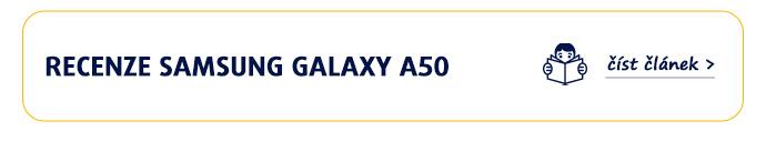RECENZE SAMSUNG GALAXY A50číst článek