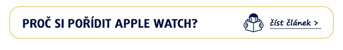 Proč si pořídit Apple Watch?