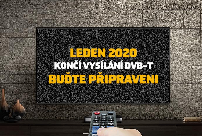 KONČÍ VYSÍLÁNÍ DVB-T BUĎTE PŘIPRAVENI