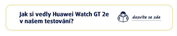 Jak si vedly Huawei Watch GT 2e v našem testování? >>dozvíte se zde