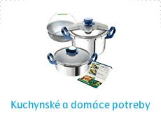 Kuchynské a domáce potreby