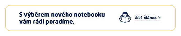 S výběrem nového notebooku vám rádi poradíme. >>číst článek
