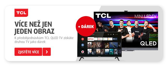Chtějte více! K předobjednávkám vybraných TCL miniLED QLED TV vás potěší druhá TCL televize jako dárek